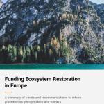 Funding Ecosystem Restoration in Europe
