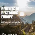 Benefits of Restoring Europe – Report